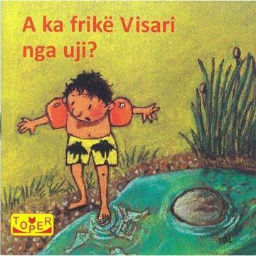 Слика на A ka frikë Visari nga uji?